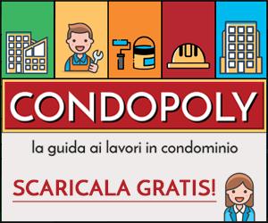 Scarica Condopoly, la guida ai lavori in condominio